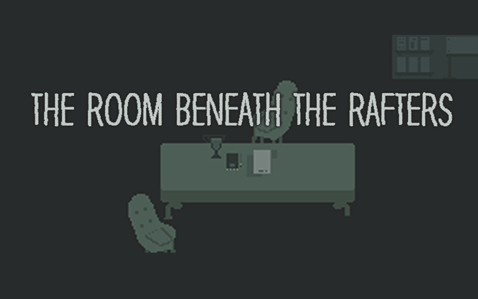 Screenshot of The Room Beneath the Rafters, the 2016 award winning video game to prevent teen dating violence.